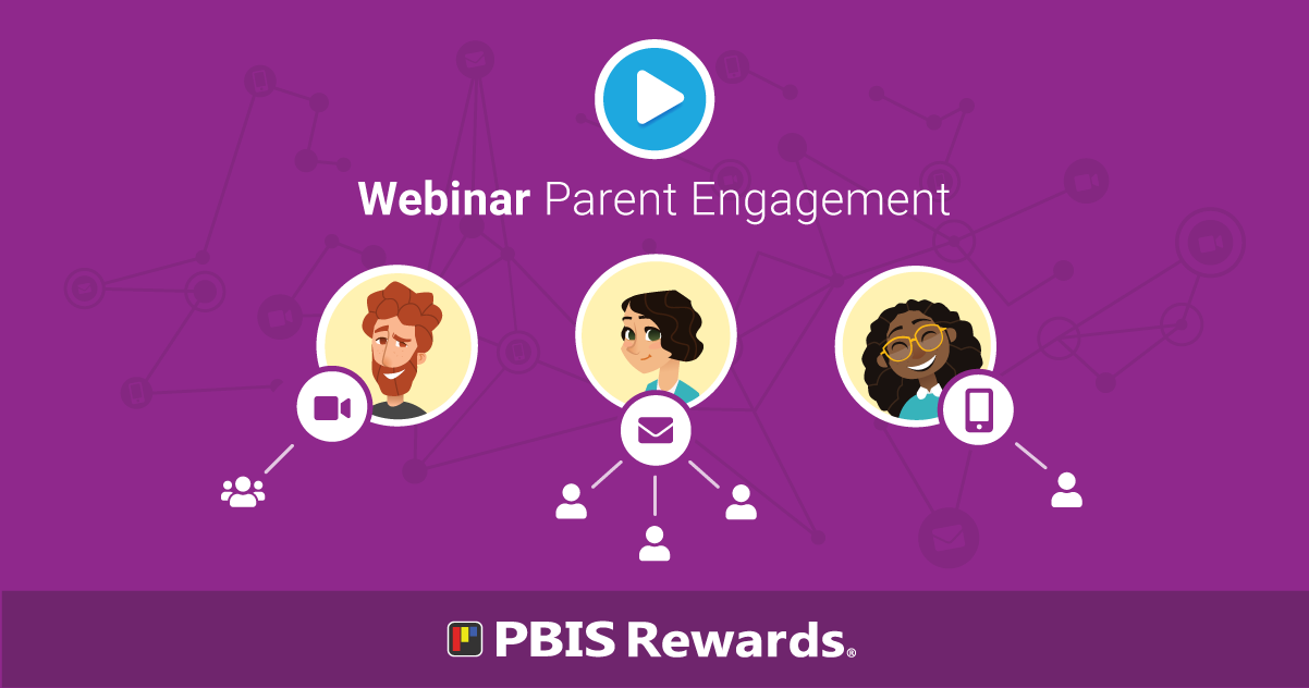 Distance Learning with PBIS: Parent Engagement - Webinar