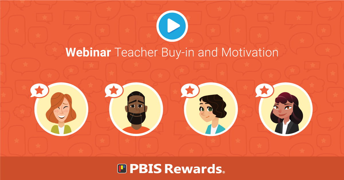 Teacher Buy-in and Motivation - Webinar
