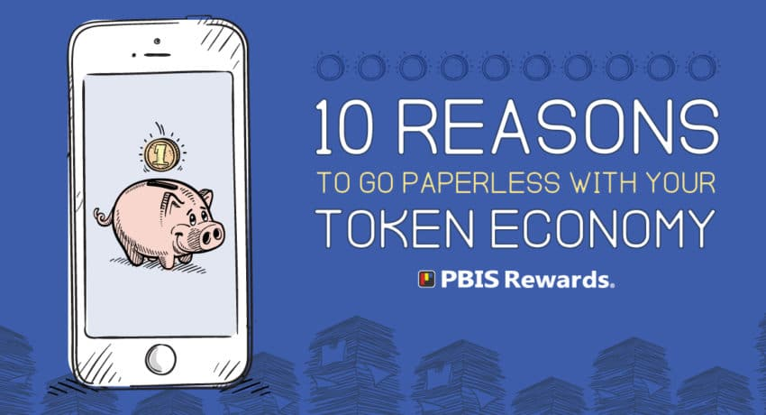 10 Reasons to Go Paperless With Your Token Economy