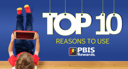 10 Reasons to Use PBIS Rewards