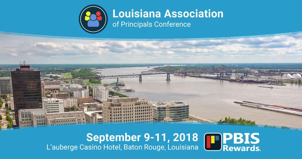 2018 Louisiana Principals Conference PBIS Rewards
