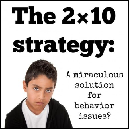 2x10 strategy for behavior issues