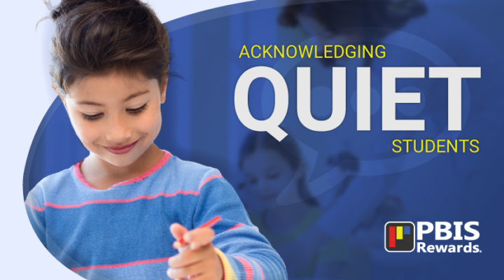 Acknowledging Quiet Students