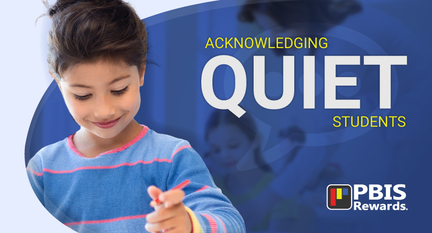 acknowledging quiet students
