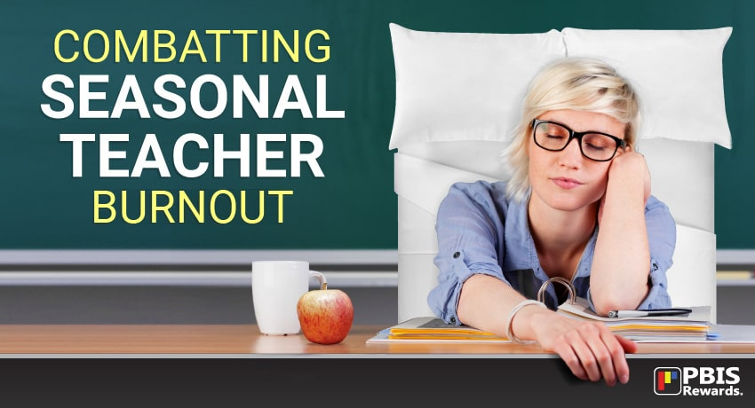 seasonal teacher burnout