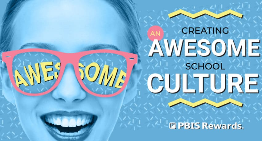creating awesome school culture