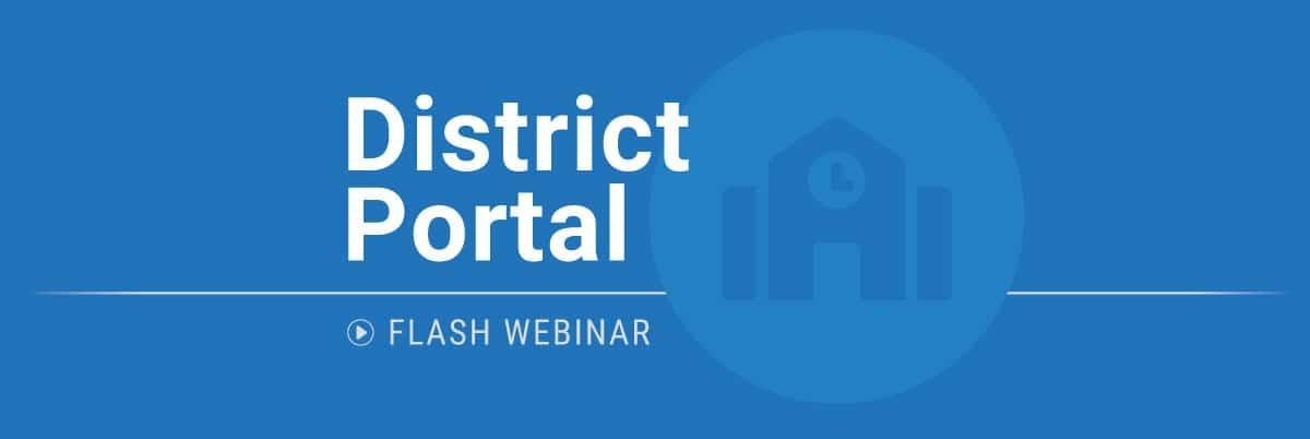 PBIS Rewards Flash Webinar - District Portal