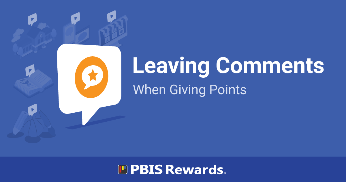 Leaving Comments When Giving Points