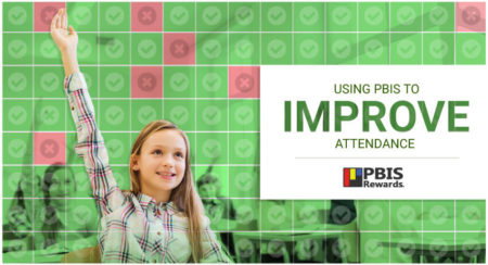 Improve Attendance with PBIS