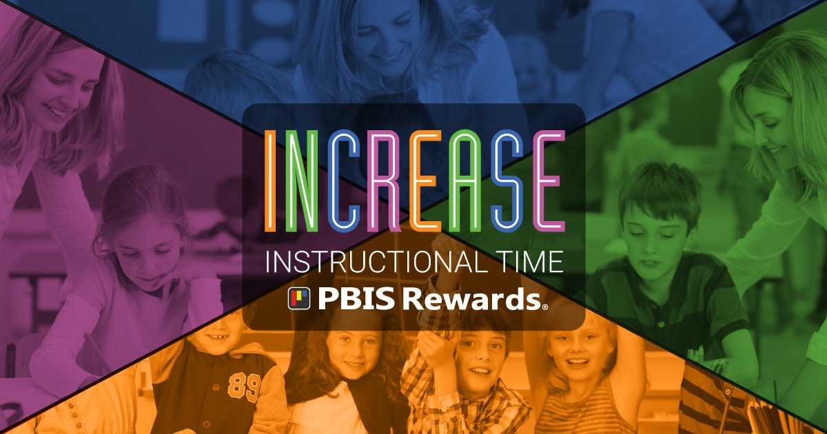 increase instructional time with PBIS Rewards