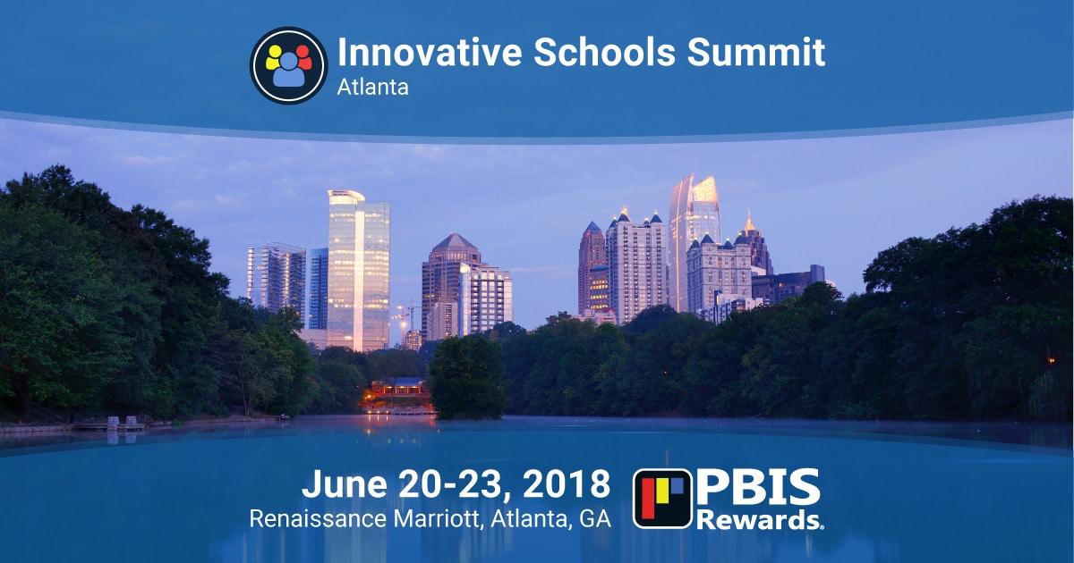 Innovative Schools Summit Atlanta 2018 PBIS Rewards