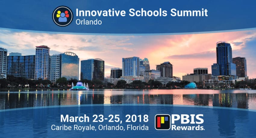 PBIS Rewards at the Innovative Schools Summit, Orlando, March 23-25, 2018