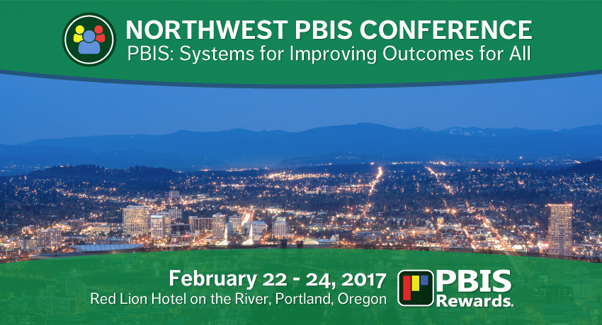 2017 Northwest PBIS Conference Portland Oregon