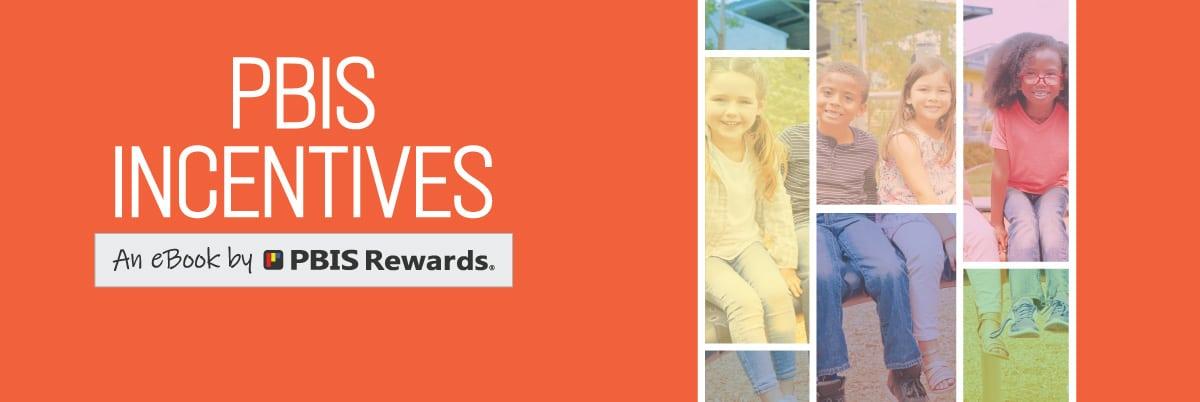 PBIS Incentives eBook Download from PBIS Rewards