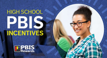 pbis incentives for high school students