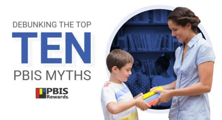 Ten PBIS Myths