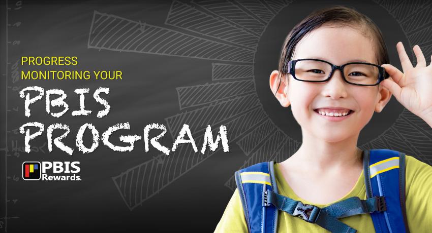 Progress Monitoring Your PBIS Program
