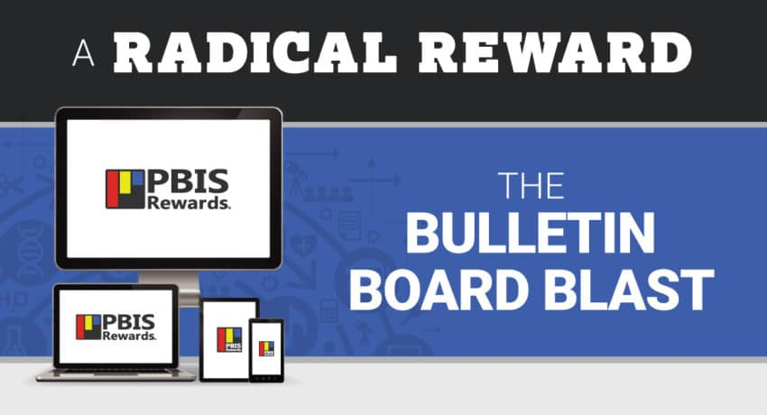 """The Bulletin Board Blast – A """"Radical Reward"""" at Goldsmith Elementary"""