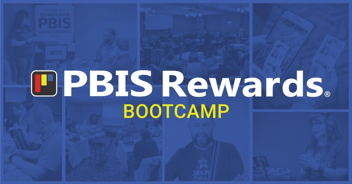 PBIS Rewards Bootcamp