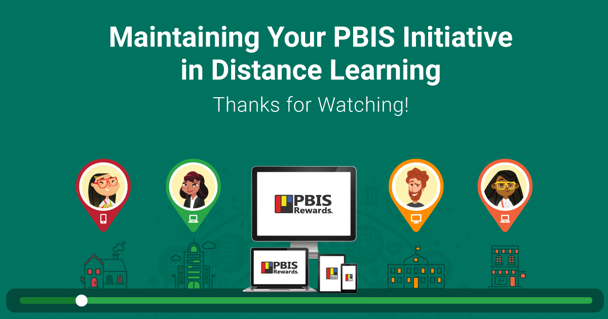 Maintaining Your PBIS Initiative in Distance Learning