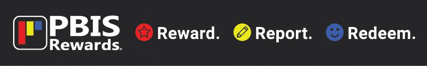 PBIS Rewards - Reward. Report. Redeem.