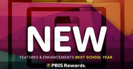 new features in pbis rewards