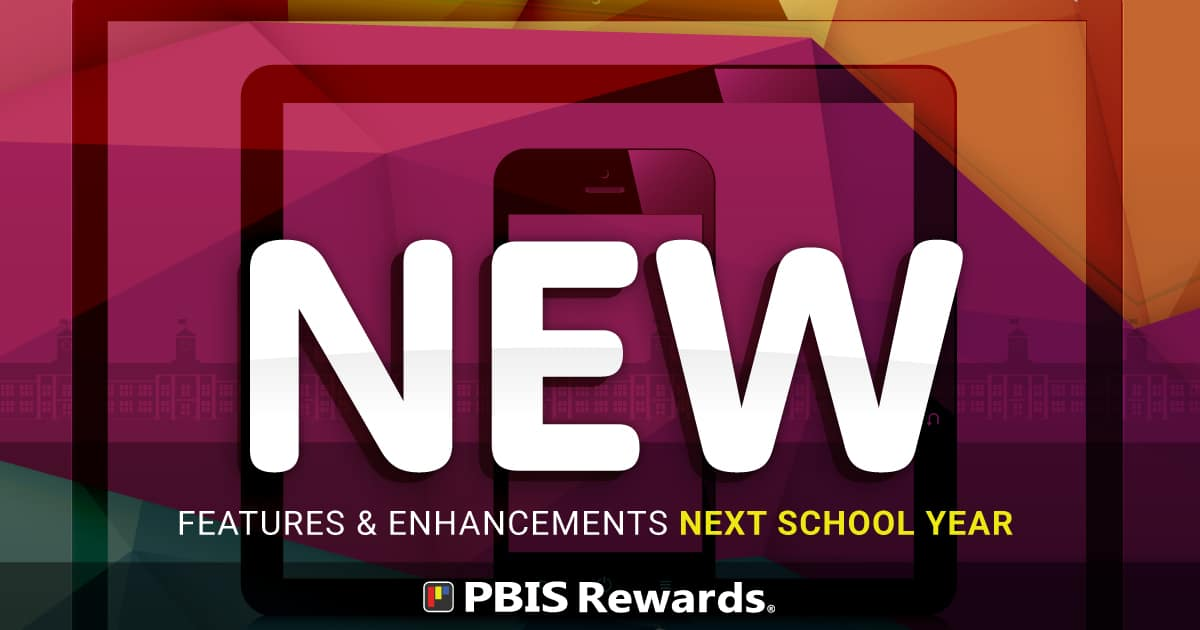 new features in pbis rewards