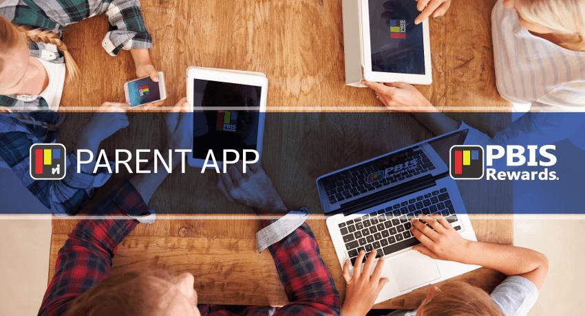 PBIS Rewards Parent App