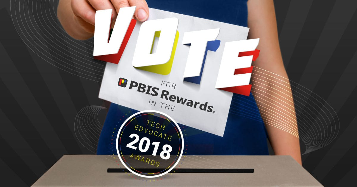 Vote PBIS Rewards for the Best Classroom/Behavior Management App or Tool Tech Edvocate awards 2018