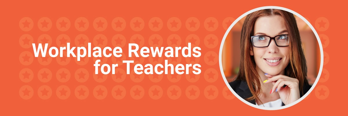 PBIS Rewards Features Workplace Rewards for Teachers