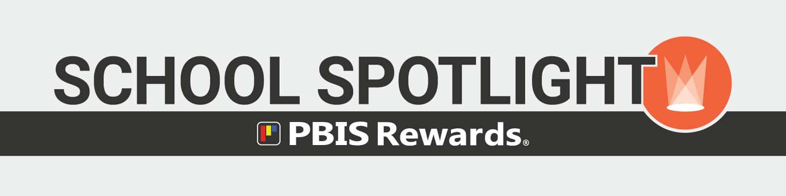 PBIS Rewards school spotlight