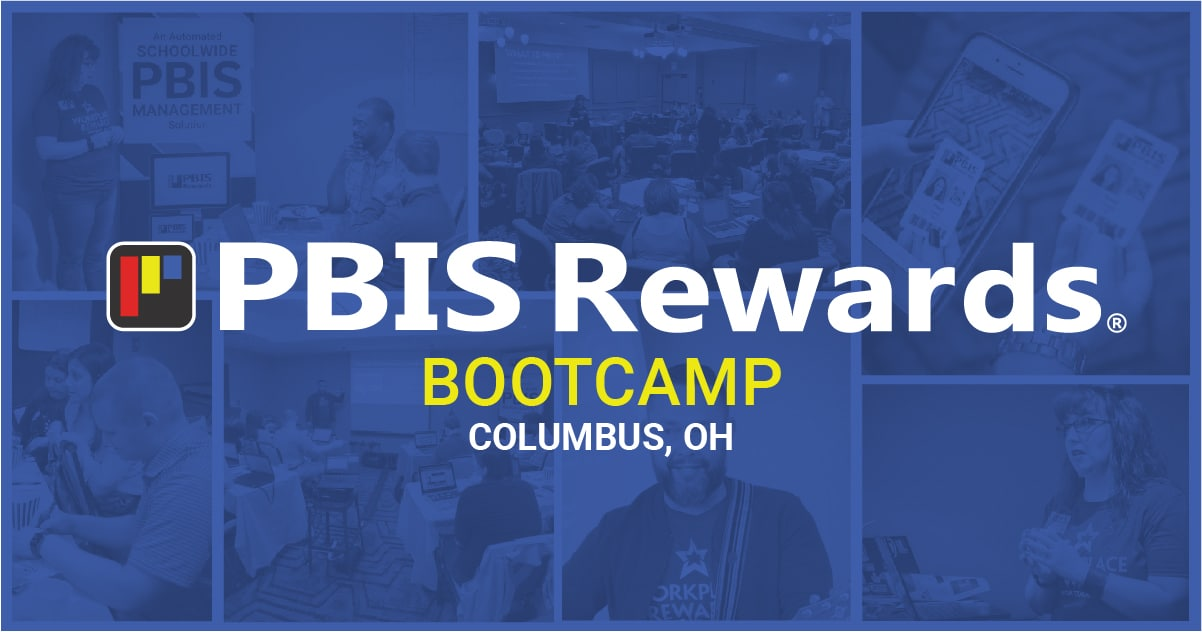 PBIS Rewards Bootcamp - PBIS training Columbus Ohio