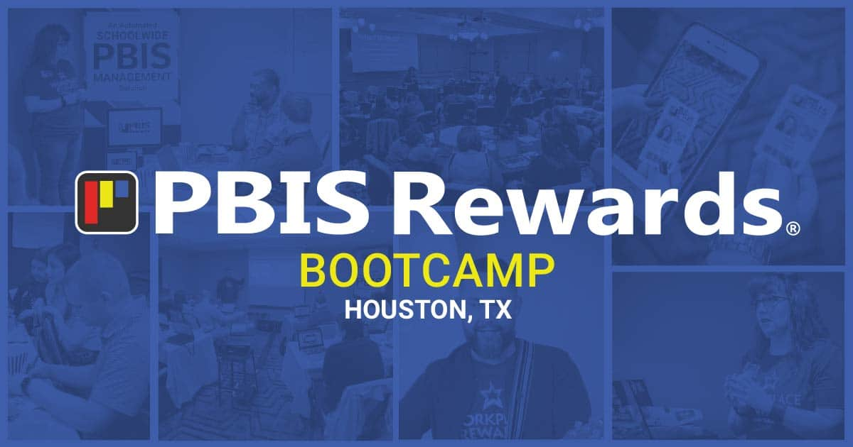 pbis training houston 2020 PBIS Rewards Bootcamp
