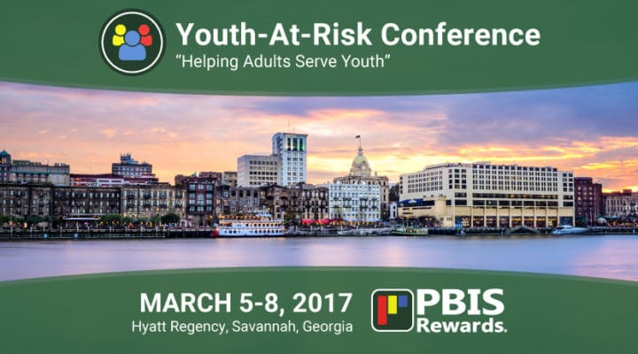 PBIS Rewards at the National Youth-At-Risk Conference in Savannah, March 5-8, 2017