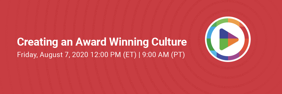 PBIScon20 FREE Summer Webinar - Creating an Award Winning Culture