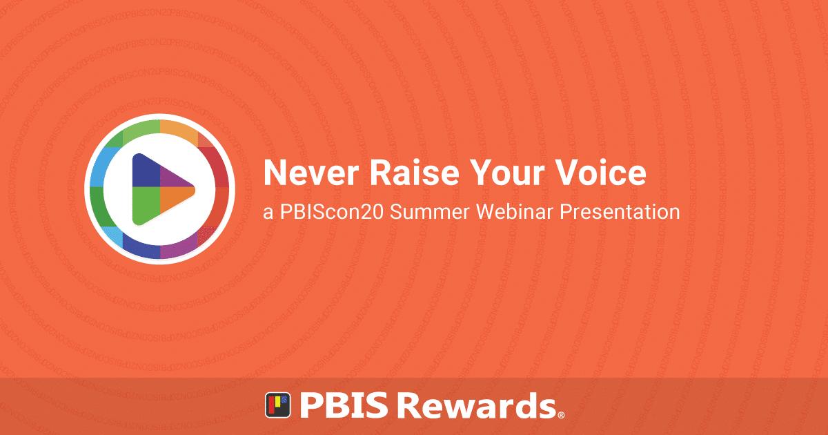 pbiscon20 webinar - never raise your voice