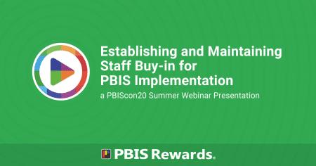 PBIScon20 Summer Webinar - Establish and Maintain Staff Buy-in