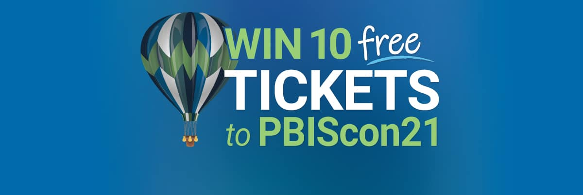 Win 10 seats to attend PBIScon21 for your School!