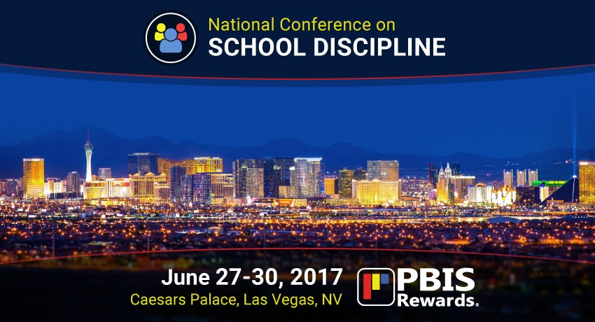 PBIS rewards school discipline conference Las Vegas, Nevada 2017