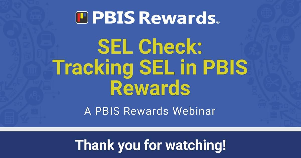 SEL Check: SEL in PBIS Rewards