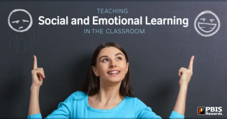 SEL - social and emotional learning PBIS