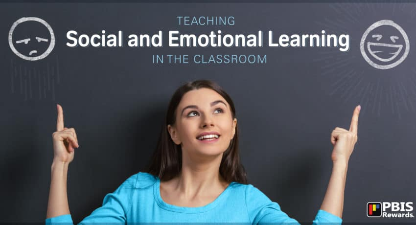 Teaching Social and Emotional Learning (SEL) in the Classroom