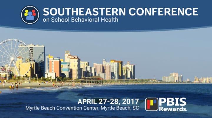 PBIS Rewards at the Southeastern School Behavioral Health Conference, April 27-28, 2017