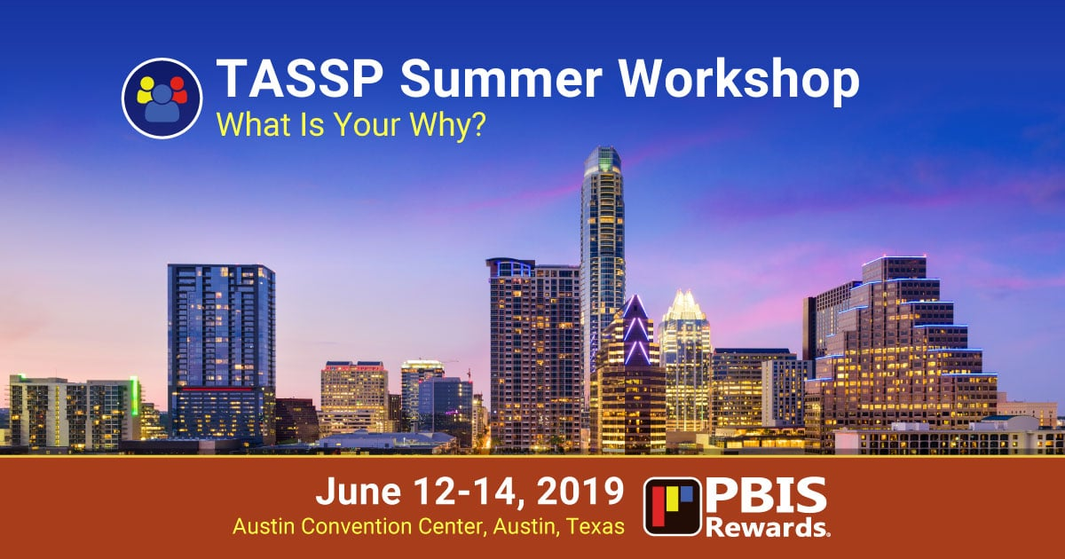 pbis rewards at the 2019 TASSP Summer Workshop