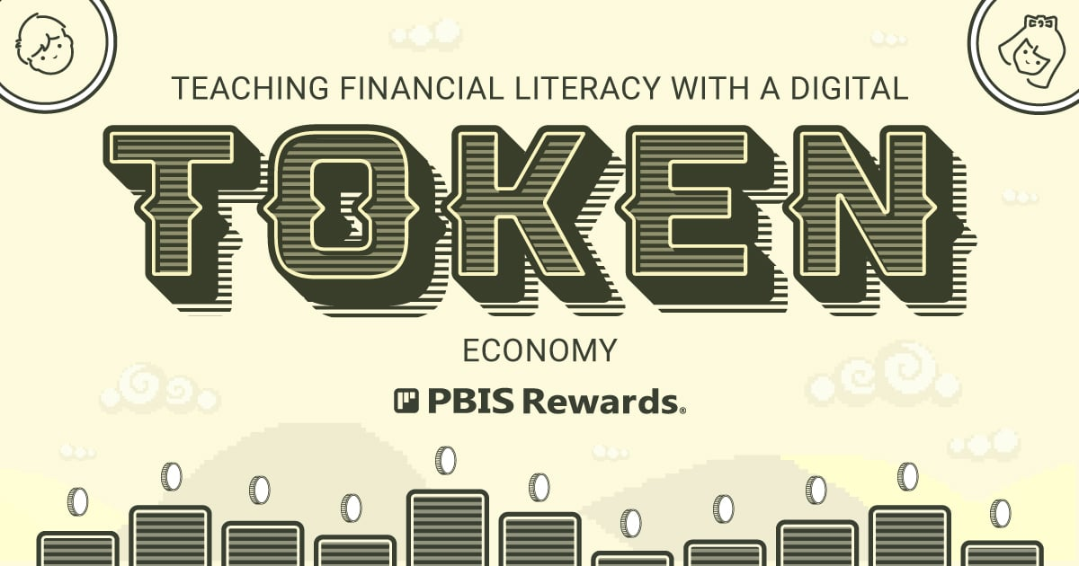 teaching financial literacy digital token economy of pbis rewards