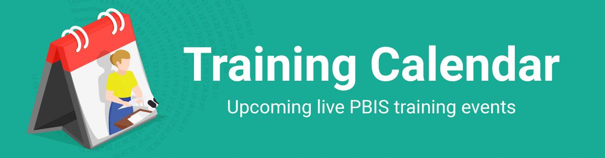 PBIS Rewards Training Calendar