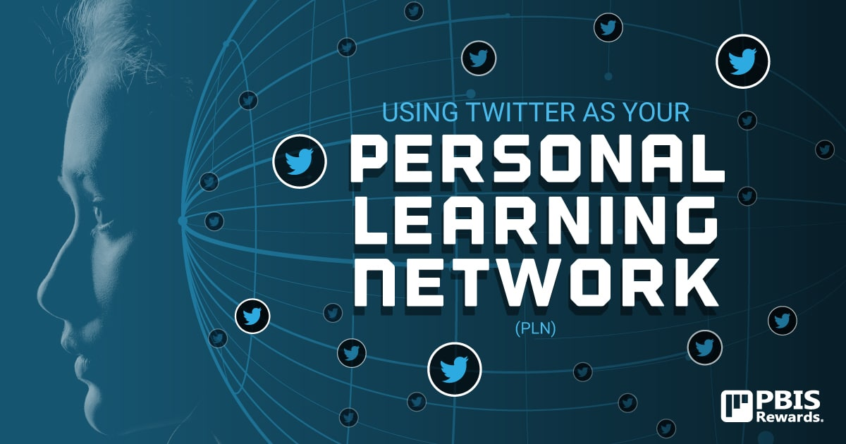 twitter as your personal learning network PLN