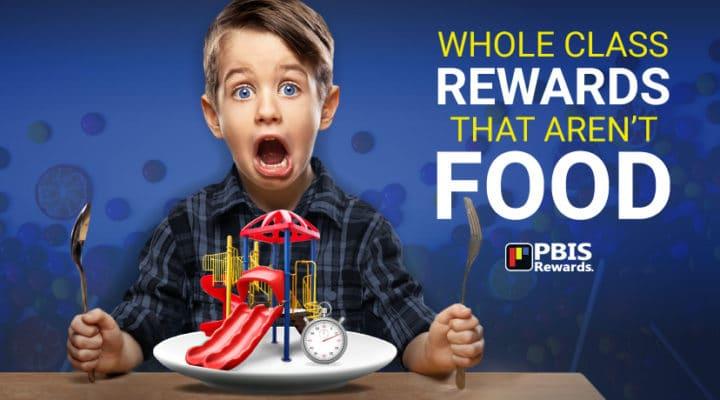 Whole Class Rewards That Aren't Food